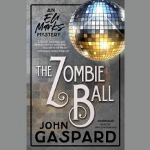 The Zombie Ball: An Eli Marks Mystery
