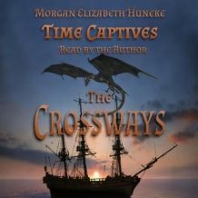 Time Captives: The Crossways