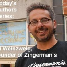 Today's Authors Series: Ari Weinzweig, Founder of Zingerman's