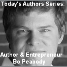 Today's Authors Series: Author and Entrepreneur Bo Peabody