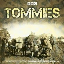 Tommies: The Complete BBC Radio Collection