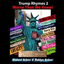 Trump Rhymes 2-Worse Than We Knew