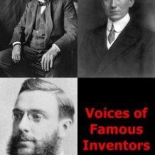 Voices of Famous Inventors