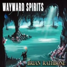 Wayward Spirits: Epic fantasy tale of friendship strained by hardships but filled with adventure and ancient discoveries