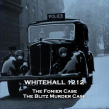 Whitehall 1212 - Volume 2 - The Man Who Murdered His Wife & The Heath Row Affair